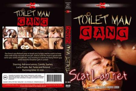 [SD-2021] - Toilet Man Gang (Adriana, Camila, Suelen, Lucia, Bel, Tania and Roland) Scat / Domination [SD] MFX Media