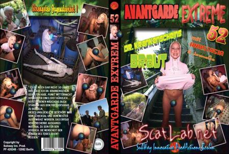 Avantgarde Extreme 52 - Dr Krankenscheins Braut (Girls from KitKatClub) Scat / Domination [SD] SubWay Innovate ProdAction